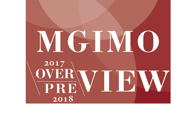 «MGIMO overview 2017 – preview 2018» Report