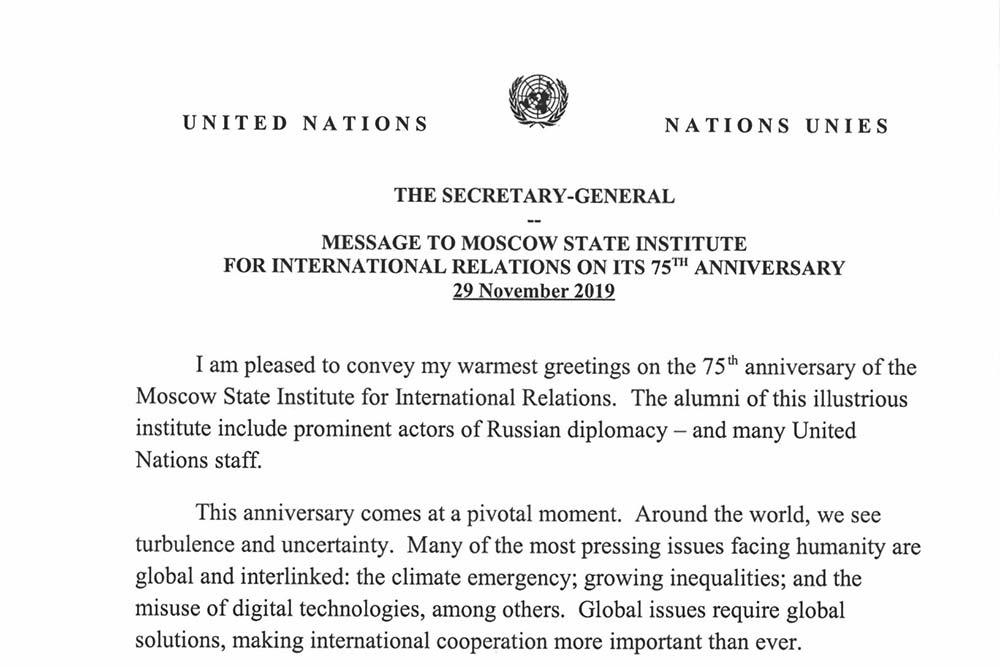 Secretary-General of the United Nations António Guterres sent his greetings on MGIMO's 75th anniversary