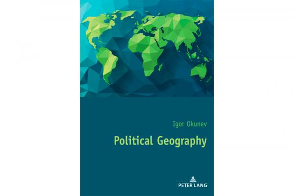 MGIMO Textbook on Political Geography Published by Peter Lang